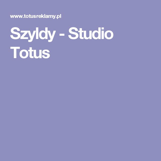 Szyldy - Studio Totus