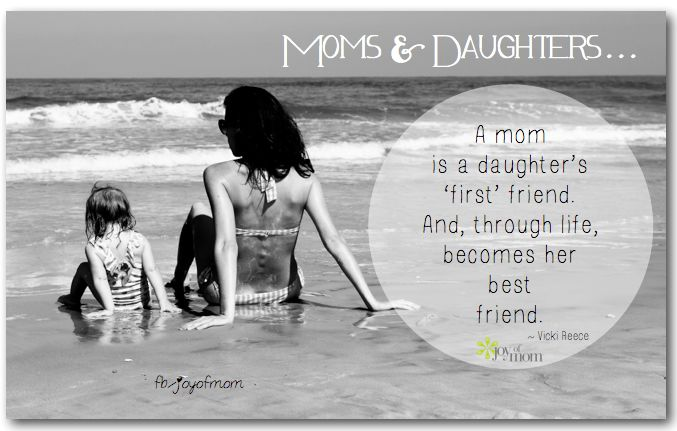 a mother is a daughters best friend quotes - photo #2