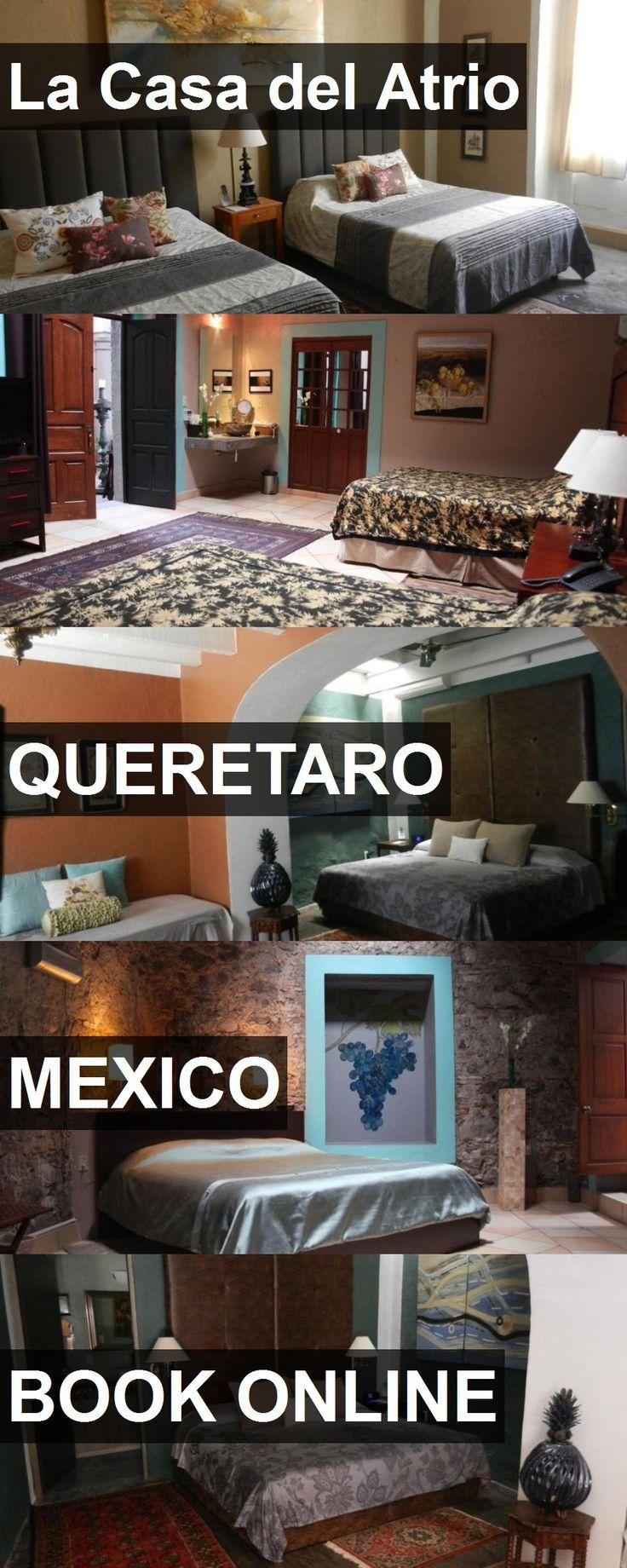 Hotel La Casa del Atrio in Queretaro, Mexico. For more information, photos, reviews and best prices please follow the link. #Mexico #Queretaro #LaCasadelAtrio #hotel #travel #vacation