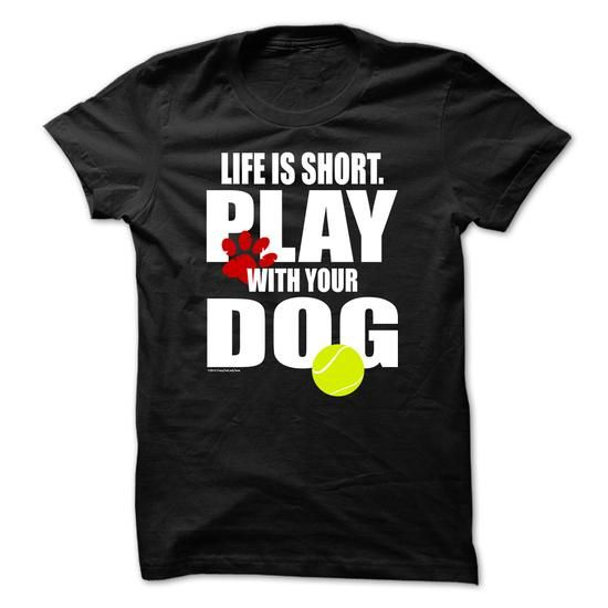 Play With Your Dog T Shirts, Hoodies. Get it now ==► https://www.sunfrog.com/Pets/Play-With-Your-Dog.html?57074 $21.95