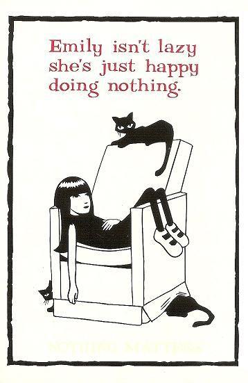 Emily no es perezosa ella es feliz sin hacer nada
