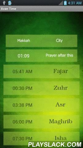 Azan Time For All Prayers  Android App - playslack.com ,  Azan Time for All Prayers is for world wide Muslims. sally alarm will tell you azan time on every prayer time five times prayer time on your cell phone. Or tablet it will give you exact salat or a prayer, Azan Time for All Prayers will Shows the times for the all the prayers.features: contains Islamic calendar customized and scalable Multiple Azan soundswill Automatically Launch on every prayer time.