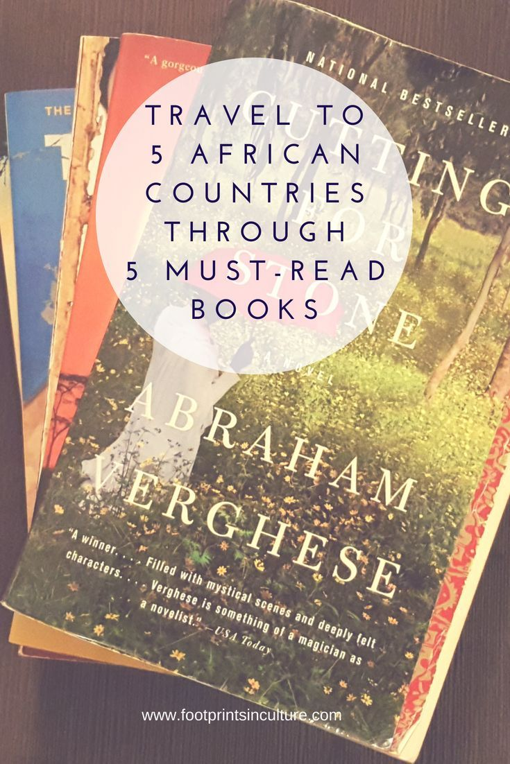 Travel To 5 African Countries Through 5 Must Read Books Books To