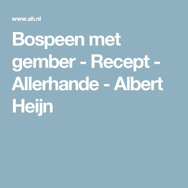 Bospeen met gember - Recept - Allerhande - Albert Heijn
