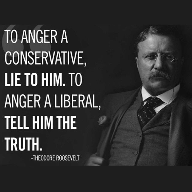 Have you found this to be true? Let us know in the comments! #TeddyRoosevelt #Conservative #Republican #InSearchofLiberty #Quote