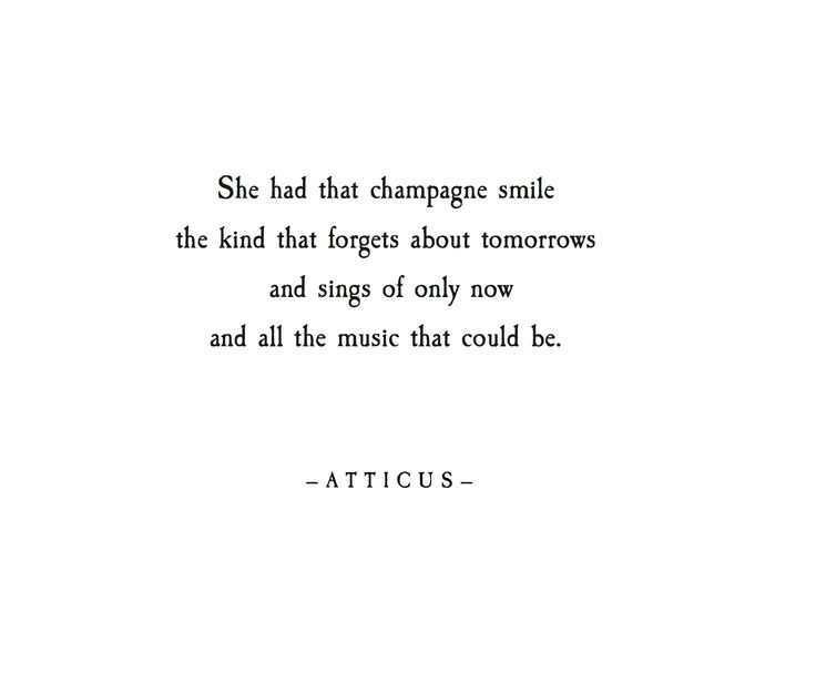 'Champagne Smile' #atticuspoetry #atticus #poetry #poem #loveherwild #smile #champagne #music #forever