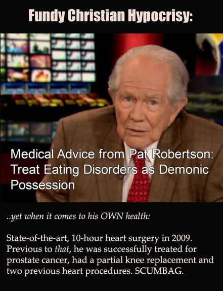 Always telling callers to simply pray for physical healing- yet runs to science when it's about HIM. See this POS's bio - click image. He's scum, from way back to his military career (that he lied about), to his investments, politics, etc. Big fat lying self-promoting, financially-greedy profiteering scumbag. The ONLY reason that anyone even knows who he is, is that he's robbed enough countries of resources to self-promote his own arse everywhere - and buy influence and media.