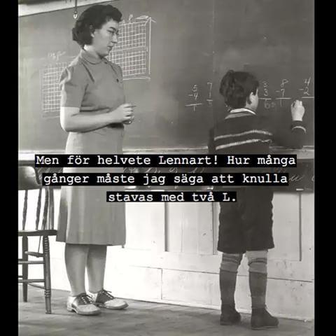 #skola #stava #knulla #lennart #fröken #lära #tavla #poesi #kvinna #brud #tjej #kille #unge #snubbe #humor #ironi #kul #skoj #fånigt #löjligt #text #foto