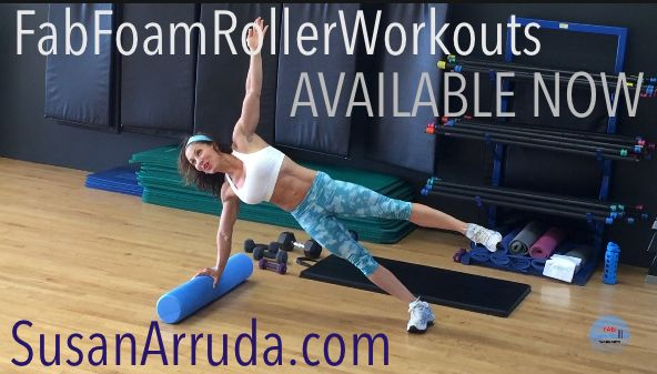 JUST RELEASED!!!  FAB FOAM ROLLER WORKOUTS TOTAL BODY SYSTEM is now available! - http://susanarruda.com/welcome-to-fab-foam-roller-workouts! - SusanArruda.com Training with the Fab Foam Roller has given me an edge in the recruitment of different muscle fibers in a unique way and this is a PLUS for busting plateaus and beating boredom, and staying sculpted and lean! This is a revolutionary way to train using the FAB FOAM ROLLER  as a body sculpting, fat burning tool!