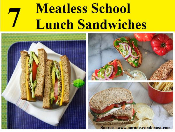7 Meatless School Lunch Sandwiches...For more creative school lunch ideas FOLLOW https://www.facebook.com/homeandlifetips