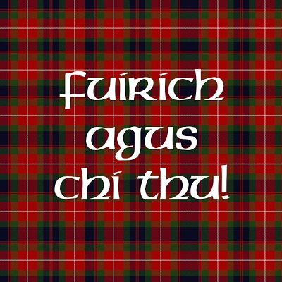 """""""Fuirich agus chi thu"""" means """"wait and see"""" in Scottish Gaelic.  It's one of Diana Gabaldon's favorite phrases.  For a variety of products featuring this logo, look here: http://www.zazzle.com/OutlandishObserv*/"""