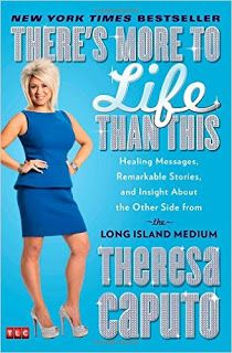 Positive Thoughts For a Healthy Life: Long Island Medium, Theresa Caputo