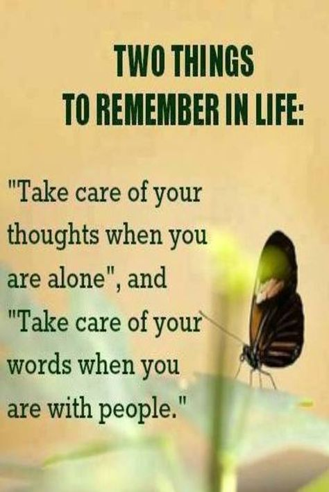 """Life Quotes     QUOTATION – Image :     Quotes about Life   – Description  """"Take care of your thoughts when you are alone, and take take of your words when you are with people.""""  Sharing is Caring – Hey can you Share this Quote !"""