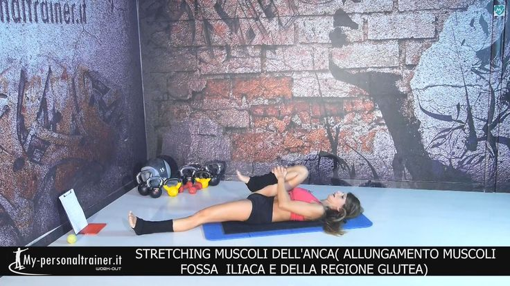 Stretching Muscoli dell'Anca