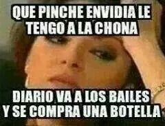 Haha la pinche chona! That's the life