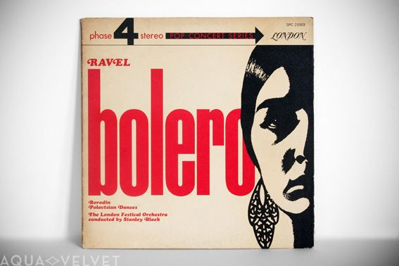 Ravel: Bolero –  The London Festival Orchestra conducted by Stanley Black  London Records, 1964