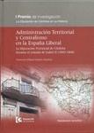 """http://medina.uco.es/record=b1455293~S6*spi ADMINISTRACION TERRITORIAL Y CENTRALISMO EN LA ESPAÑA LIBERAL: LA DIPUTACION PROVINCIAL DE CORDOBA DURANTE EL REINADO DE ISABEL ii (1843-1868). I Premio de Investigación """"La Diputación de Córdoba en su Historia"""""""