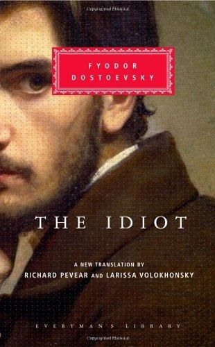 The Idiot (Everyman's Library)
