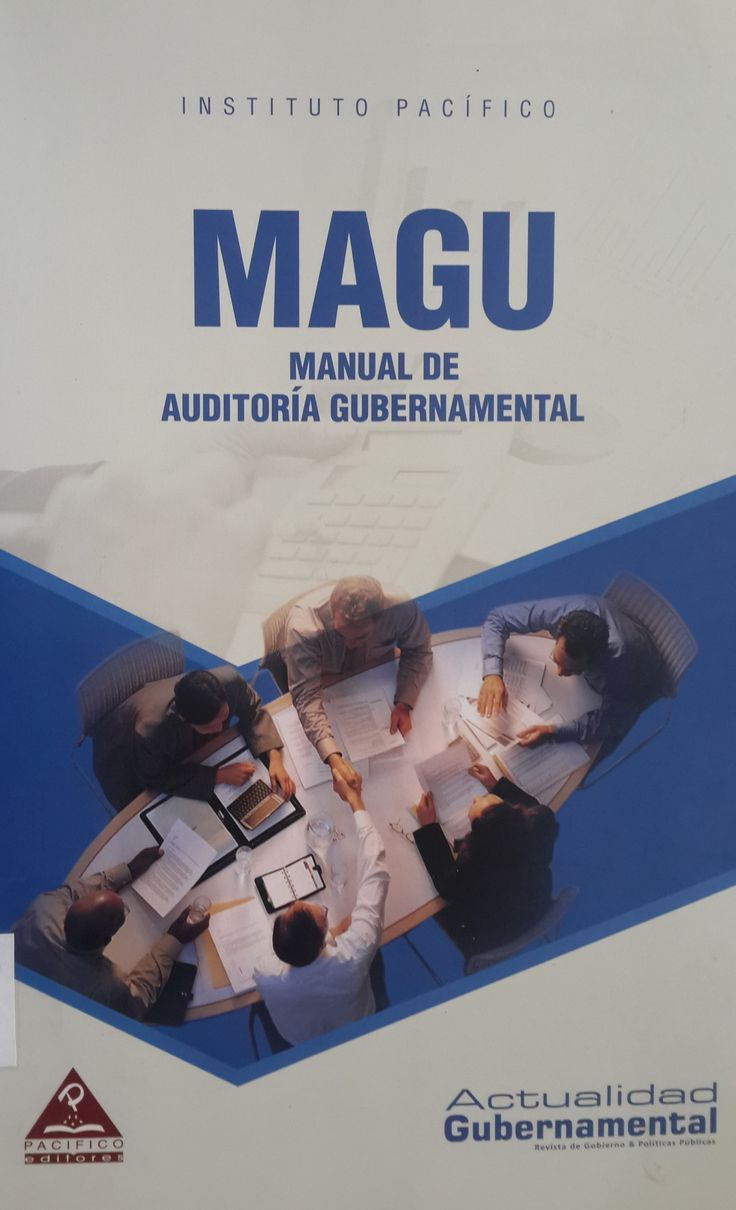Título: MAGU: Manual de Auditoría Gubernamental. Autor: Revista Actualidad Gubernamental. ISBN: 978-612-4118-20-3