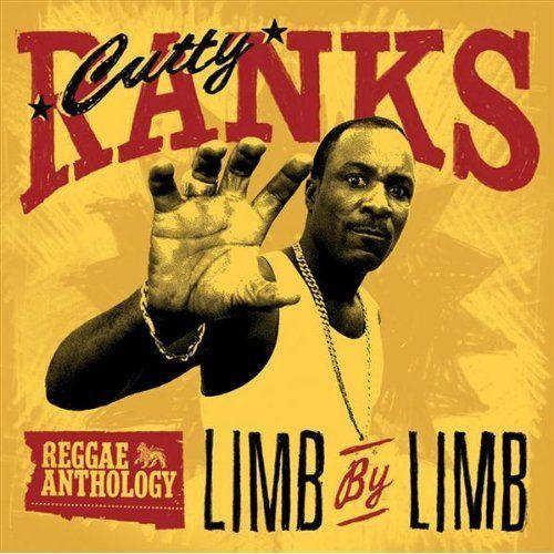 Cutty Ranks Anthology 'Limb by Limb' http://reggaealbumcovers.com/2010/04/cutty-ranks-limb-by-limb-reggae-anthology/