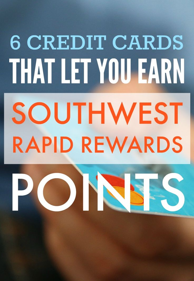 6 Travel Credit Cards That Earn Southwest Rapid Rewards Points for Free Travel via @GotoTravelGal