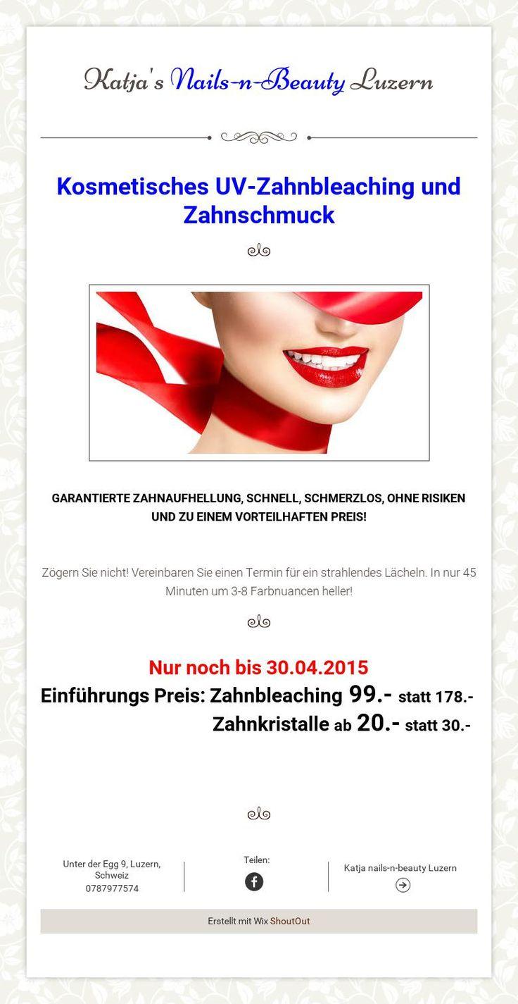 Katja'sNails-n-BeautyLuzern / Zahnbleaching und Zahnschmuck