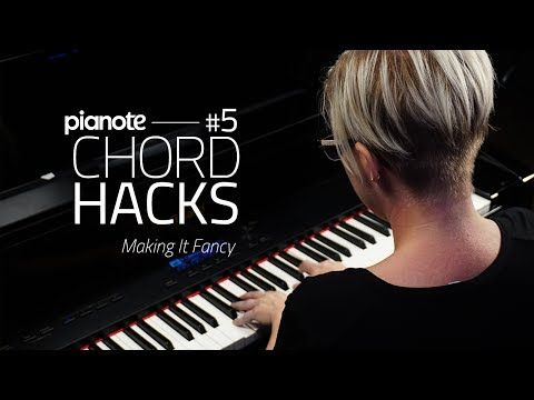 Piano Chord Hacks 5: Making It Fancy (Piano Lesson) - YouTube