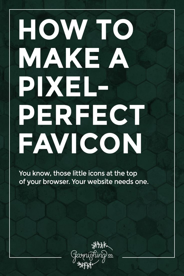 How to make a pixel-perfect favicon (a tiny logo!) for your website || garnishing.co