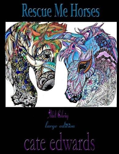 Rescue Me Horses Adult Coloring Volume 2 New Paperback Book