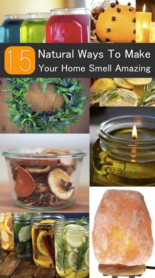 15 Natural Ways To Make Your Home Smell Amazing...http://homestead-and-survival.com/15-natural-ways-to-make-your-home-smell-amazing/