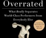 Talent is Overrated - book review by Teddy Todorova  http://www.impactinternational.com/think-tank/5-lessons-fromtalent-overrated
