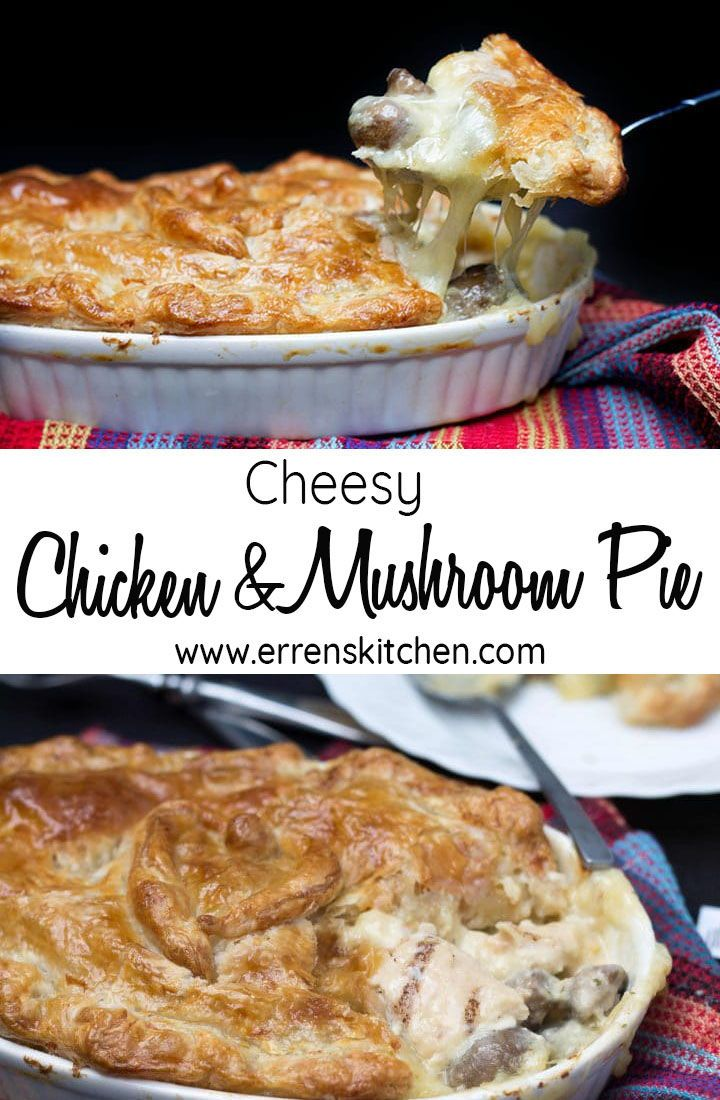 Cheesy Chicken Mushroom Pie Recipe Chicken And Mushroom Pie Puff Pastry Recipes Dinner Easy Pie Recipes