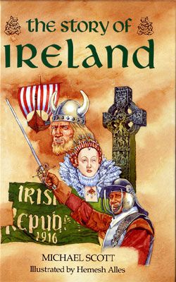 The Story of Ireland - hardback edition.  Nine stories tracing the course of Irish history.