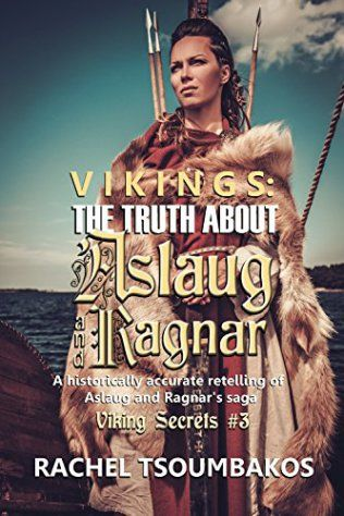 Book Cover: Vikings: The Truth about Aslaug and Ragnar by Rachel Tsoumbakos