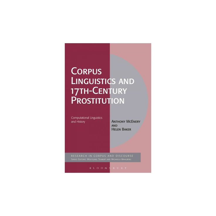 Corpus Linguistics and 17th-century Prostitution : Computational Linguistics and History (Hardcover)