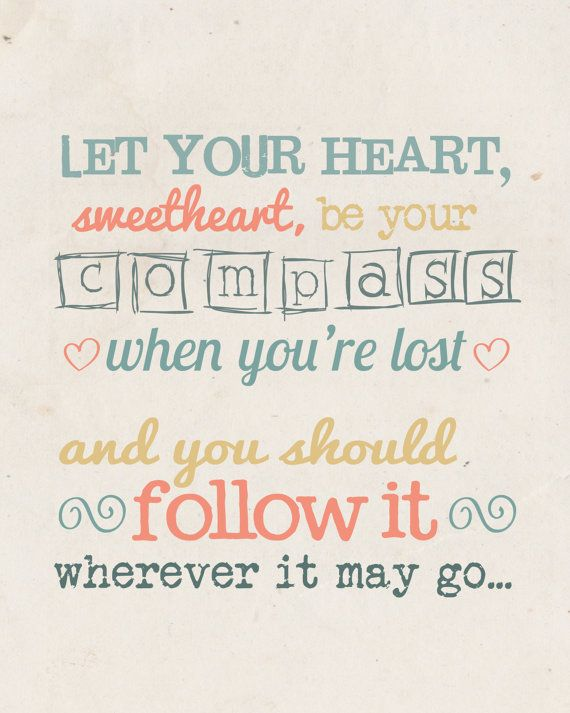 "Quote Print of Lyrics from the song ""Compass"" by Lady Antebellum: from"