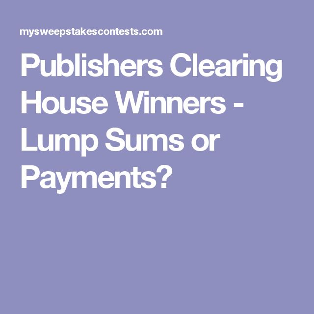 Publishers Clearing House Payment House Plan 2017