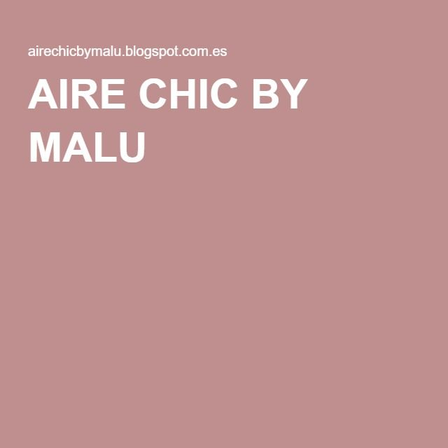 AIRE CHIC BY MALU