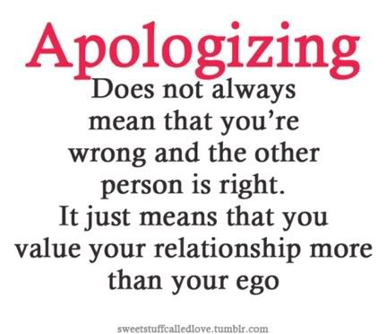 Apologizing = Value: Remember This, Apologies, Wisdom, Truths, So True, Favorite Quotes, Living, Inspiration Quotes, Relationships