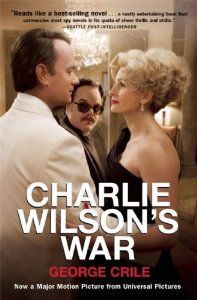 Charlie Wilsons War (By George Crile)Put the Tom Clancy clones back on the shelf; this covert-ops chronicle is practically impossible to put down. No thriller writer would dare invent Wilson, a six-feet-four-inch Texas...