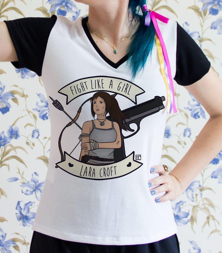 "Size 2x please....T-shirt PB ""Fight Like a Girl"" - Lara Croft"