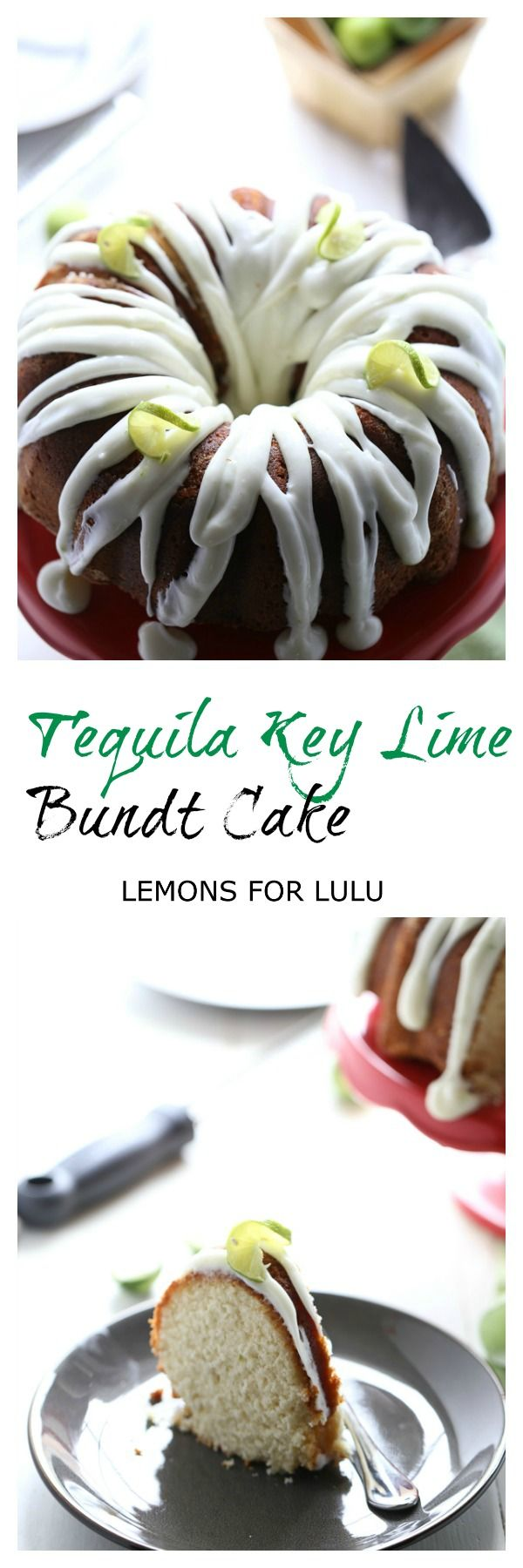 This easy bundt cake is infused with a touch of tequila and filled with the bold, citrusy taste of key limes! lemonsforlulu.com