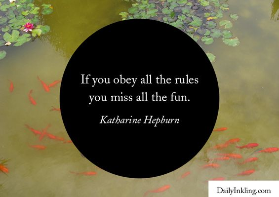 Weekend inspiration quotes – on rules#1