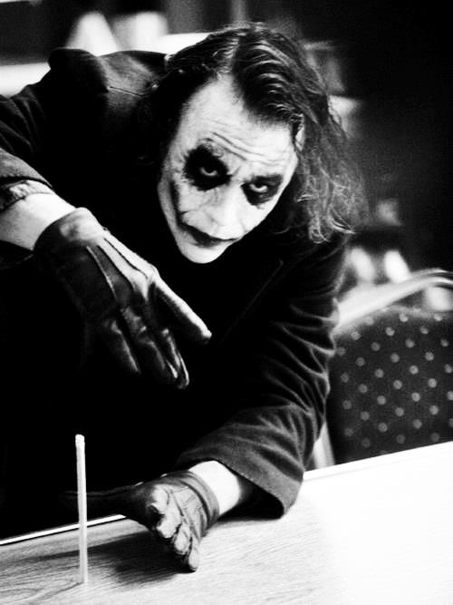 """How about a magic trick? I'm gonna make this pencil disappear."" ―The Joker, THE DARK KNIGHT"