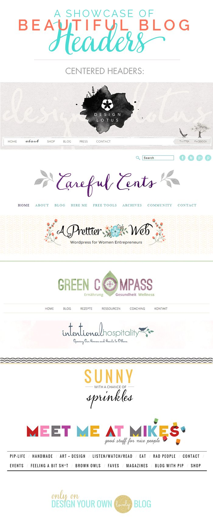 Beautiful blog headers with centered logos. See more blog header inspiration at DesignYourOwnBlog.com.  AMAZING