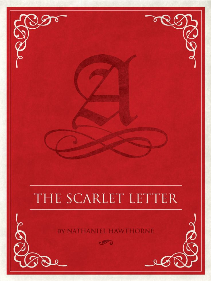 The Scarlet Letter by Nathaniel Hawthorne http//www