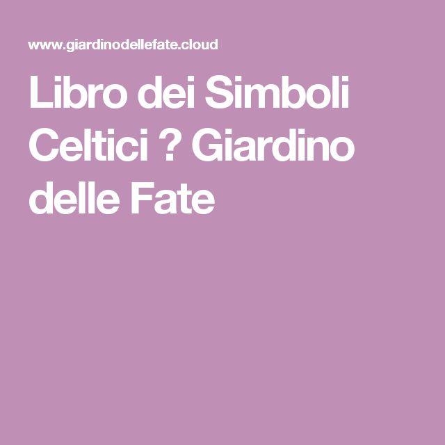 Libro dei Simboli Celtici ★ Giardino delle Fate