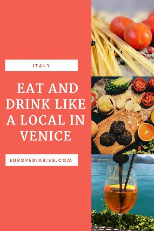 What to eat and drink in Venice: a guide.