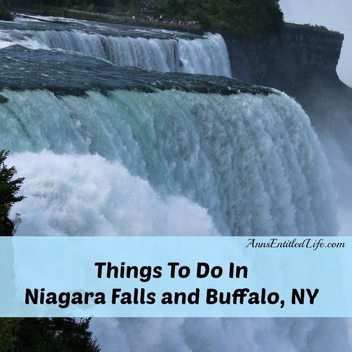 Things To Do In Niagara Falls and Buffalo, NY - vacationing in the area? Live in WNY? Here is a list of over 100 things to do in Niagara Falls, NY and Buffalo, NY http://www.annsentitledlife.com/newyork/things-to-do-in-niagara-falls-and-buffalo-ny/