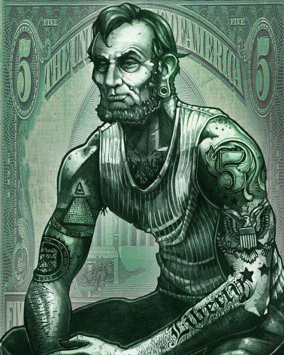 Abe Lincoln got 5 on it